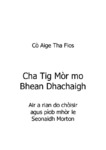 Cha Tig Mòr mo Bhean Dhachaigh - 1